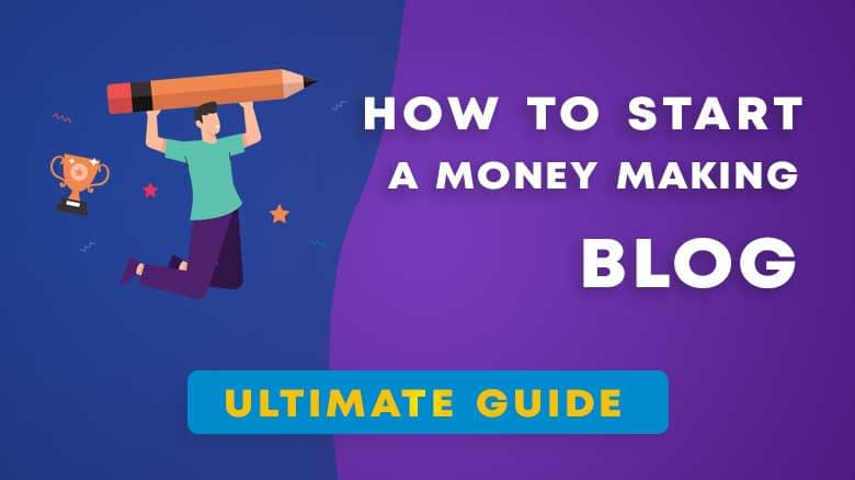 How to start a money making blog in 2021