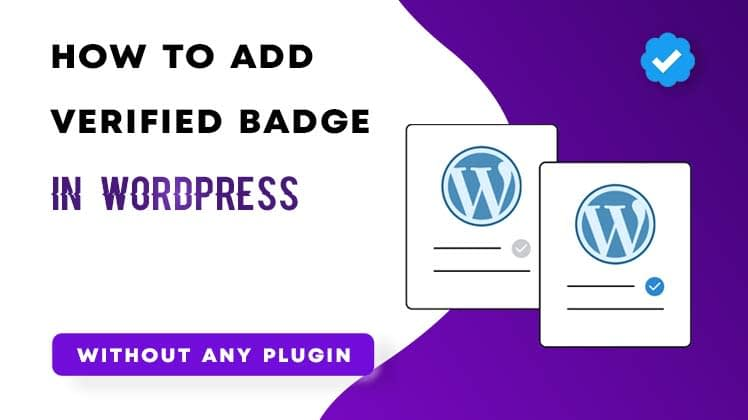 How To Add A Verified Badge To WordPress Authors